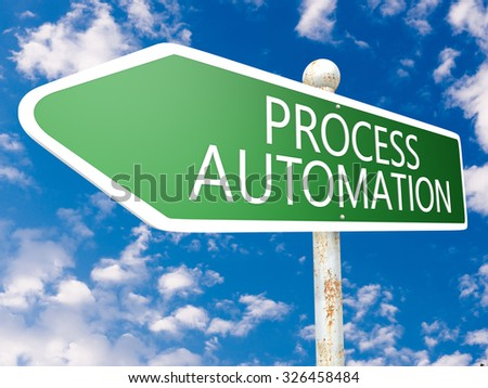 Process Automation - street sign illustration in front of blue sky with clouds. - stock photo