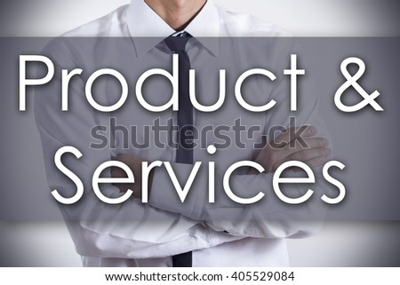 Product & Services - Closeup of a young businessman with text - business concept - horizontal image