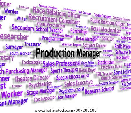 Production Manager Indicating Employee Principal And Management