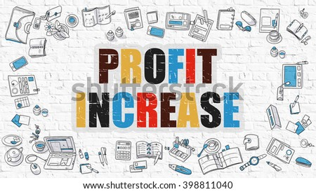 Profit Increase - Multicolor Concept with Doodle Icons Around on White Brick Wall Background. Modern Illustration with Elements of Doodle Design Style. - stock photo