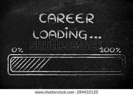progress bar, funny design with concept of career loading - stock photo