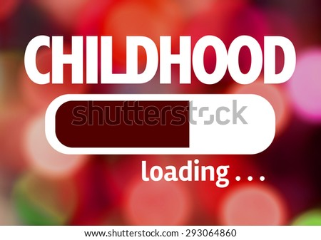 Progress Bar Loading with the text: Childhood  - stock photo