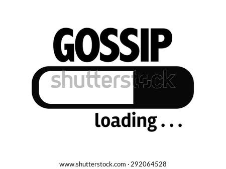 Progress Bar Loading with the text: Gossip - stock photo