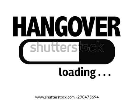 Progress Bar Loading with the text: Hangover - stock photo