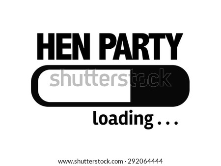 Progress Bar Loading with the text: Hen Party - stock photo