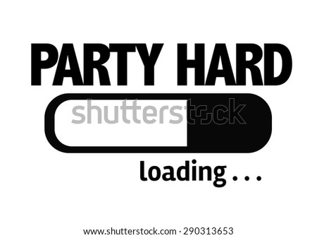 Progress Bar Loading with the text: Party Hard
