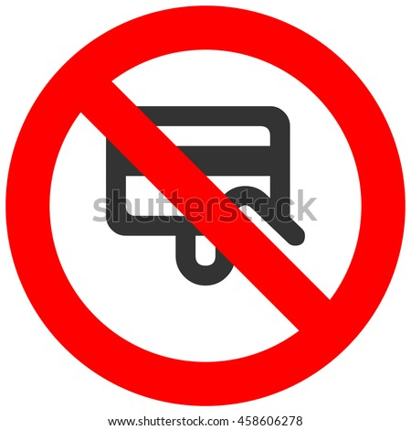 Prohibition sign with credit card icon isolated on white background. Payment is forbidden illustration. Electronic money not allowed image. Cards are banned.