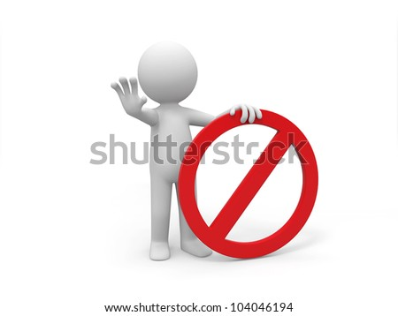 prohibitory sign/A 3d people is holding a prohibitory sign