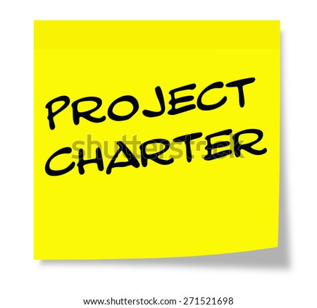 Project Charter written on a yellow sticky note making a great concept.
