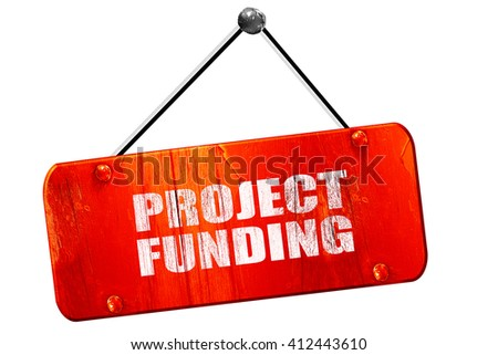project funding, 3D rendering, vintage old red sign - stock photo