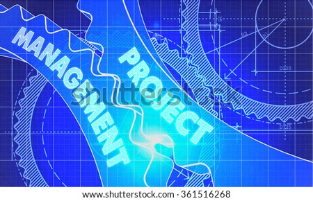 Project Management on the Mechanism of Cogwheels. Blueprint Style. Technical Design. 3d illustration with Lens Flare. - stock photo