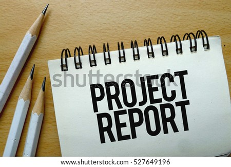 Project Report Text Written On Notebook Stock Photo Royalty Free