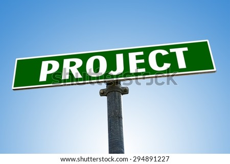 PROJECT word on green road sign