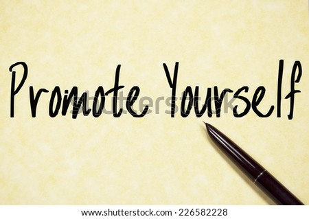 promote yourself text write on paper  - stock photo