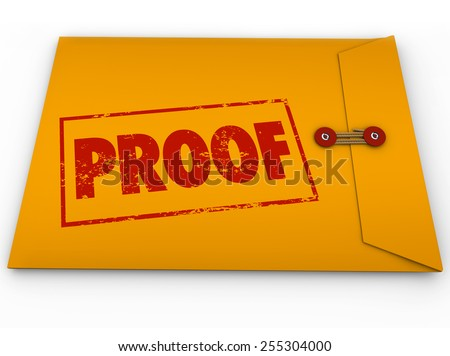 Proof word stamped on a yellow envelope containing documents as evidence or testimony in a court case or other dispute - stock photo