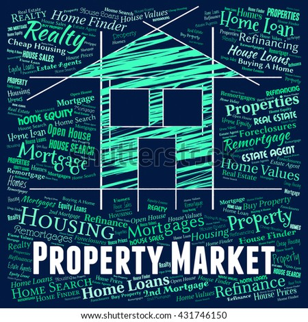 Property Market Representing For Sale And House