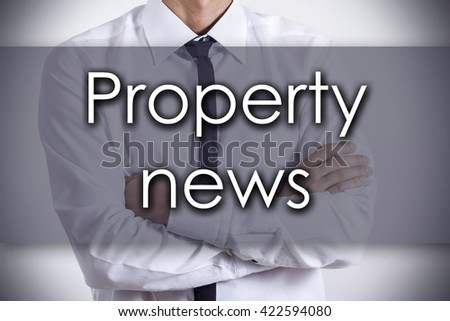 Property news - Closeup of a young businessman with text - business concept - horizontal image