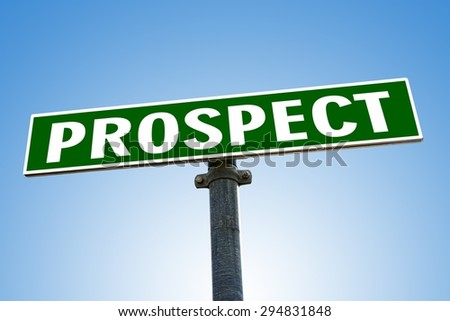 PROSPECT word on green road sign