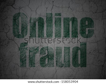 Protection concept: Green Online Fraud on grunge textured concrete wall background, 3d render