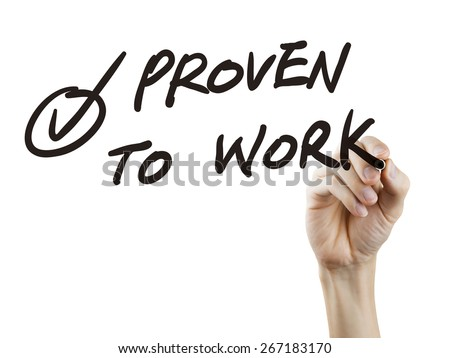 proven to work words written by hand over white background - stock photo
