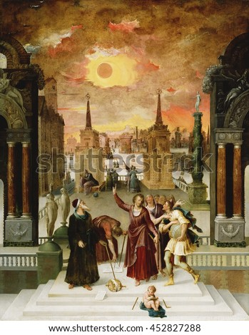 Pseudo-Dionysius the Areopagite Converting the Pagan Philosophers, by Antoine Caron, c. 1570, French painting, oil on panel. Astronomers gather in a town square beneath the eclipsed sun as a bearded - stock photo