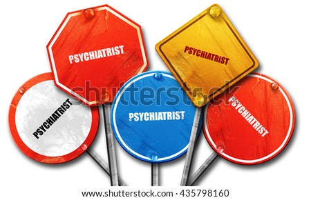 psychiatrist, 3D rendering, rough street sign collection - stock photo