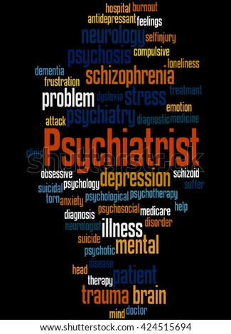 Psychiatrist, word cloud concept on black background.