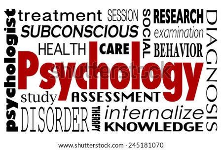 Psychology word in a collage of related terms like treatment, study, health care, therapy, session, research, examination, behavior, assessment and internalize - stock photo