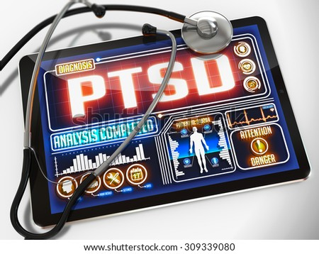 PTSD - Diagnosis on the Display of Medical Tablet and a Black Stethoscope on White Background. - stock photo