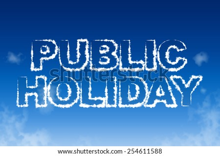 Public holiday cloud words in the sky concept - stock photo