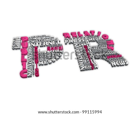 Public relations concept. Word tag cloud formed in letters with 3D text effect isolated on white - stock photo