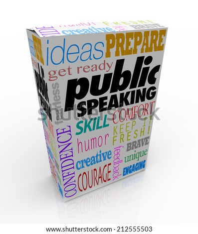 Public Speaking words on a box for training to give a big speech, including ideas, get ready, prepare, skill, humor, confidence, courage and more