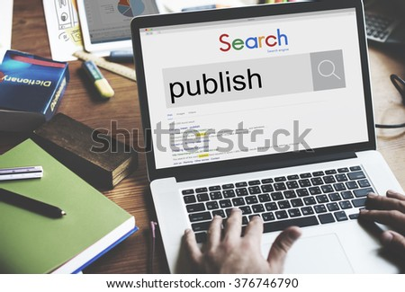 Publish Produce Journalism Article Content Media Concept - stock photo
