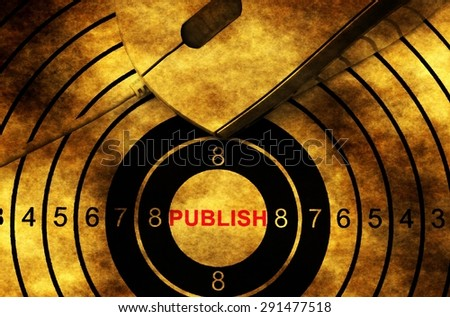 Publish target  and computer mouse grunge concept - stock photo