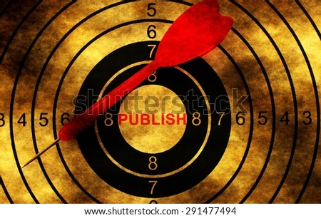Publish target on grunge background concept - stock photo