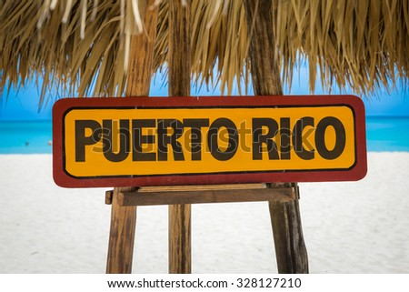 Puerto Rico sign with beach background - stock photo