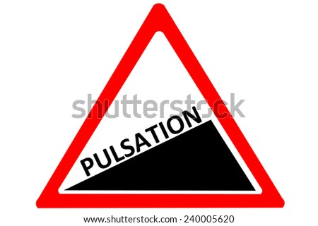 Pulsation increasing warning road sign isolated on pure white background - stock photo