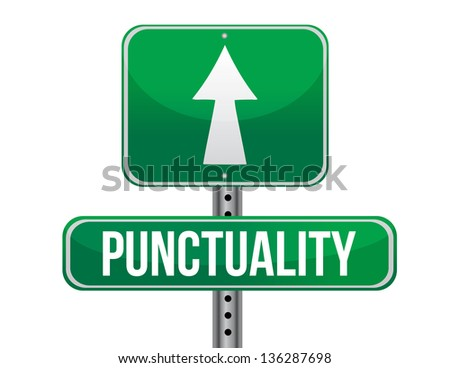punctuality road sign illustration design over a white background
