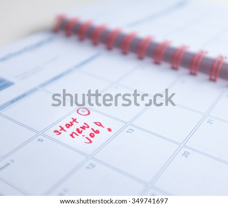 Put into calendar a reminder to start new job