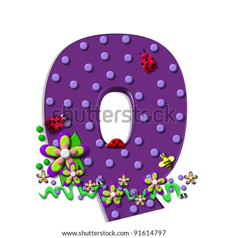 """Q, in the alphabet set """"Buzzing Garden"""", is decorated with three dimensional polka dots and a three layer flower.  Purple letters are decorated with lady bugs, snakes and bees. - stock photo"""