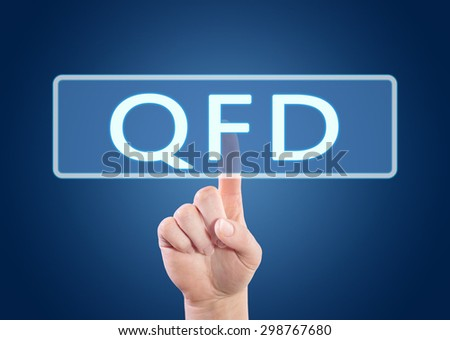 QFD - Quality Function Deployment - hand pressing button on interface with blue background. - stock photo