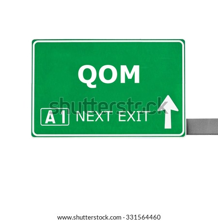 QOM road sign isolated on white