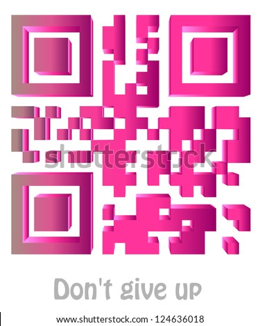 """qr code of """"Don't give up"""" - stock photo"""