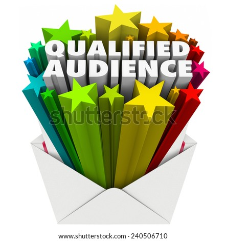Qualified Audience words in an envelope to illustrate targeted marketing to customers and prospects who are the right pool of people for your products, services or message - stock photo