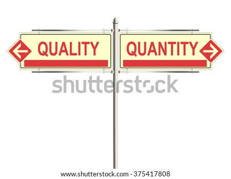 Quality and quantity. Road sign on the white background. Raster illustration. - stock photo