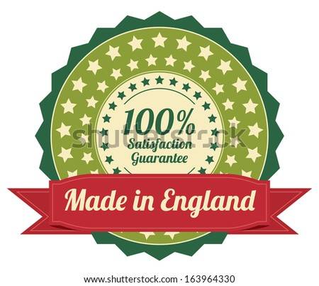 Quality Assurance and Quality Management Concept Present By Green Vintage Style Icon or Badge With Red Ribbon Made in England 100 Percent Satisfaction Guarantee Isolated on White Background - stock photo