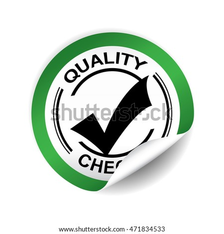 Quality checked green sticker button label and sign