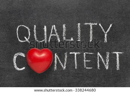 quality content phrase handwritten on blackboard with heart symbol instead O