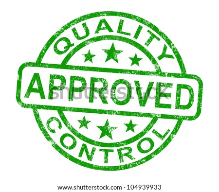 Quality Control Approved Stamp Shows Excellent Products