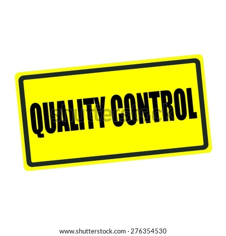 Quality control back stamp text on yellow background - stock photo